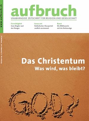 194: Das Christentum - Was wird, was bleibt?