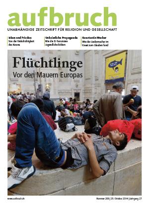 209: Flüchtlinge. Vor den Mauern Europas.