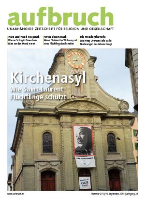 215: Kirchenasyl – Wie Saint-Laurent Flüchtlinge schützt