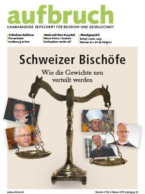 218: Schweizer Bischöfe – Wie die Gewichte neu verteilt werden