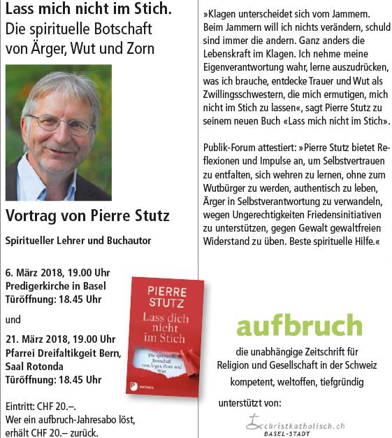 Vortrag von Pierre Stutz: Lass dich nicht im Stich. @ Predigerkirche Basel | Basel | Basel-Stadt | Schweiz