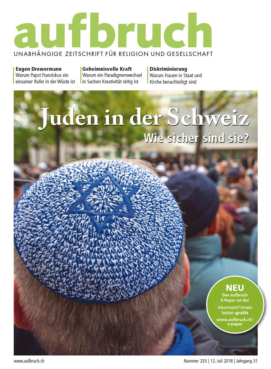 233: Juden in der Schweiz – Wie sicher sind sie?