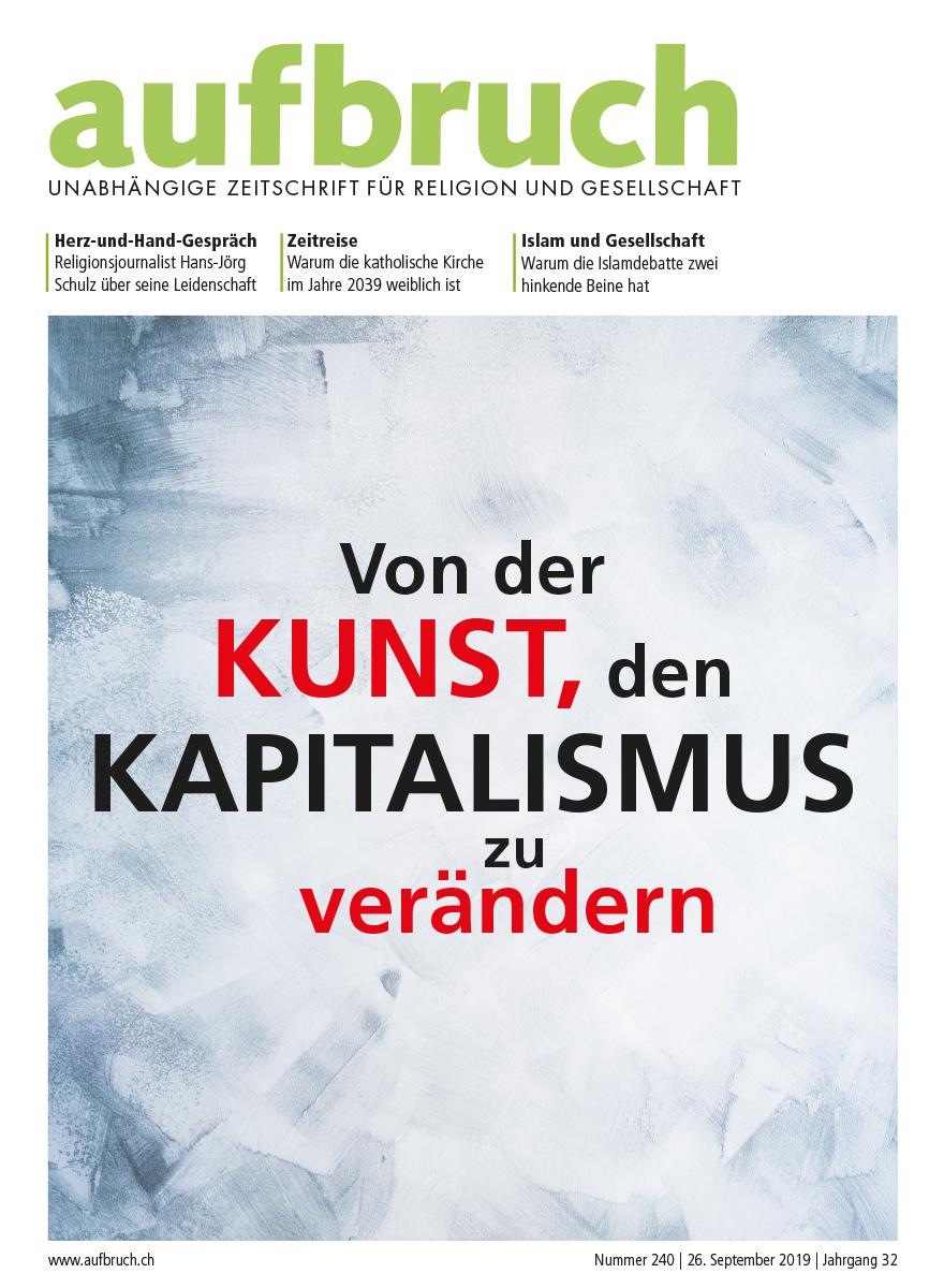 240: Von der Kunst, den Kapitalismus zu verändern