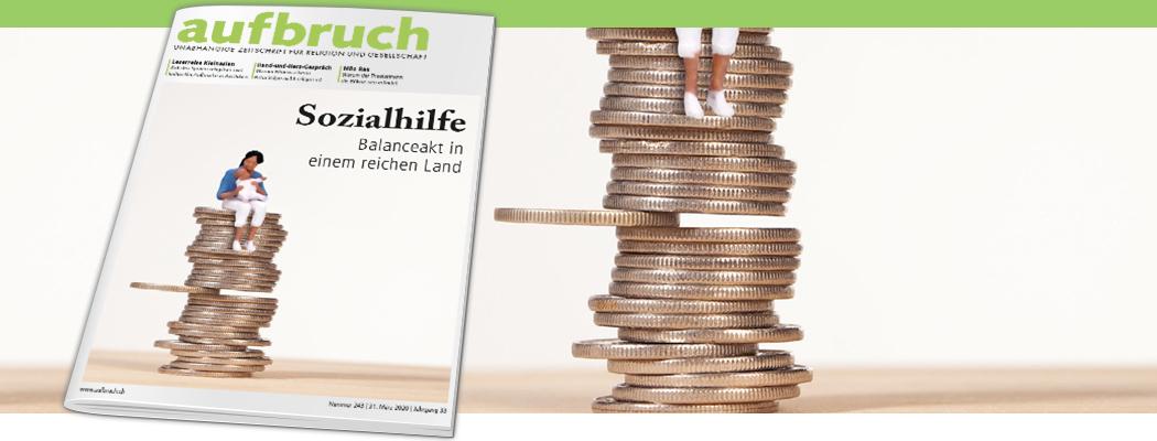 Sozialhilfe – Balanceakt in einem reichen Land