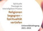 Lehrgang Religionen begegnen - Spiritualität vertiefen