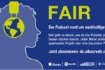 FAIR – Der Podcast rund um nachhaltige Themen