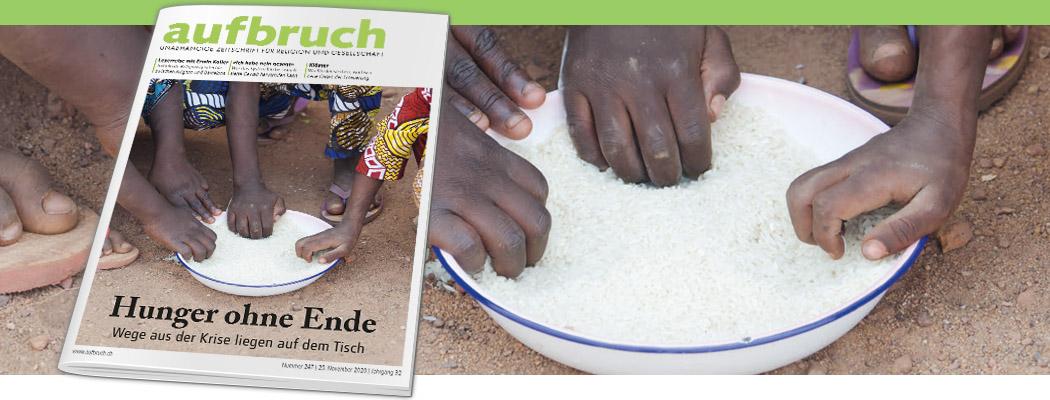 Hunger ohne Ende – Wege aus der Krise liegen auf dem Tisch