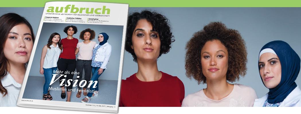 Mehr als eine Vision – Muslimin und Feministin